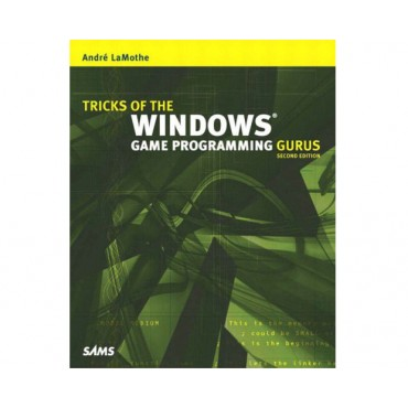 Tricks of the Windows Game Programming Gurus (2nd Edition)